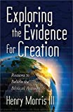 img - for Exploring the Evidence for Creation: Reasons to Believe the Biblical Account book / textbook / text book