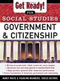 Get Ready! for Social Studies: Government and Citizenship