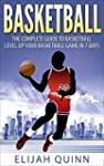 Basketball: The Complete Guide To Bas...