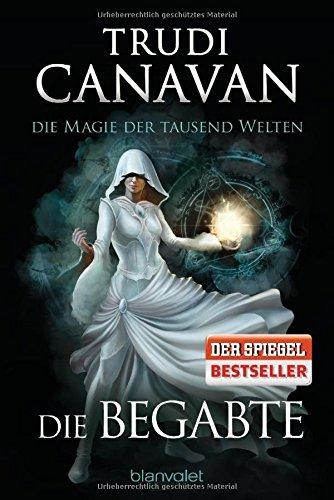 Canavan, Trudi: Die Magie der tausend Welten