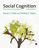 Social Cognition: From Brains to Culture (1446258157) by Fiske, Susan