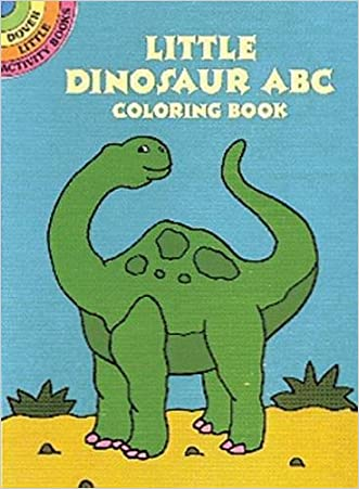 Little Dinosaur ABC Coloring Book (Dover Little Activity Books)