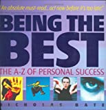Being the Best: The A-Z of Personal Success (Capstone Trade)