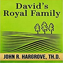 David's Royal Family: A Study of Chronicles Audiobook by John R. Hargrove TH.D. Narrated by Steven Lambert