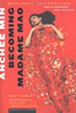 Becoming Madame Mao (0618127003) by Min, Anchee