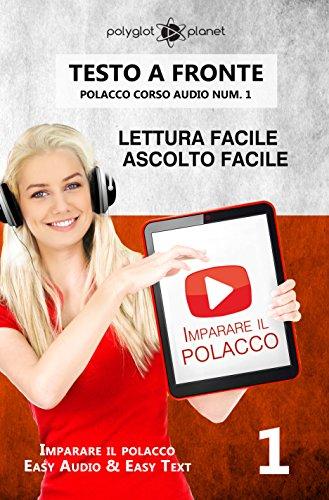imparare-il-polacco-lettura-facile-ascolto-facile-testo-a-fronte-polacco-corso-audio-num-1-imparare-