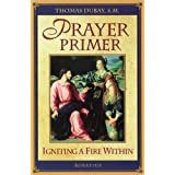 Prayer Primer ~ Fr. Thomas Dubay