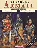 Advanced Armati: New Army Lists Plus Advanced Rules (Armati)