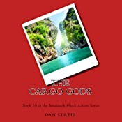 The Cargo Gods: Hawk, Book 10 | Dan Streib