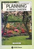 Planning a Small Garden (000412393X) by Robin Williams