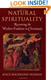 Natural Spirituality: Recovering the Wisdom Tradition in Christianity