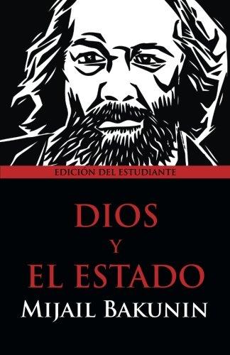 Dios y el Estado: Edición del Estudiante (Spanish Edition)