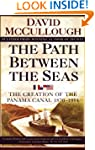 The Path between Seas: The Creation o...