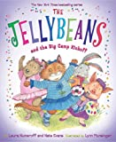 The Jellybeans and the Big Camp Kickoff (0810997657) by Numeroff, Laura