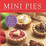 img - for Mini Pies: Adorable and Delicious Recipes for Your Favorite Treats book / textbook / text book