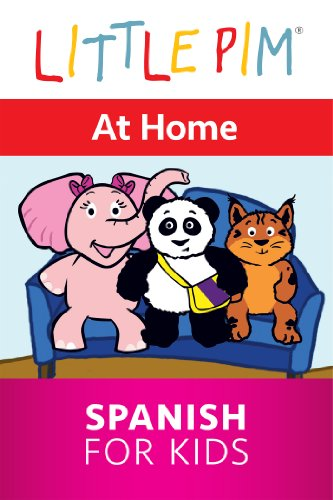 Little Pim: At Home - Spanish for Kids