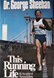 This Running Life (A Fireside book)