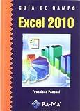 img - for GUIA DE CAMPO DE EXCEL 2010 book / textbook / text book