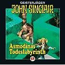 John Sinclair 58: Asmodinas Todeslabyrinth