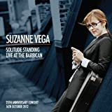Suzanne Vega Solitude Standing: Live at the Barbican 2012 by Suzanne Vega (2013) Audio CD