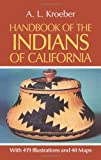 Search : Handbook of the Indians of California, with 419 Illustrations and 40 Maps (Smithsonian Institution, Bureau of American Ethnology, Bulletin No. 78)