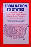img - for From Nation to States: The Small Cities Community Development Block Grant Program (Suny Series in Public Administration in the 1980's) book / textbook / text book