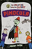 img - for Pinocula (The Creature from My Closet) book / textbook / text book