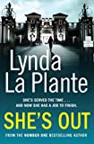 Lynda La Plante She's Out