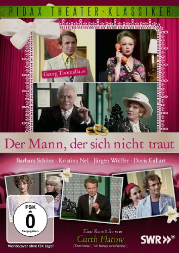 Der Mann, der sich nicht traut - Eine Komödie von Curth Flatow mit Georg Thomalla (Pidax Theater-Klassiker)