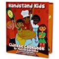 Handstand Kids / Child's Chinese Cookbook