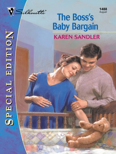 Karen Sandler - The Boss's Baby Bargain
