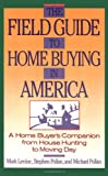 Field Guide to Home Buying in America (0671639617) by Pollan, Stephen M.