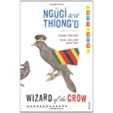 Wizard of the Crowvon &#34;Ngugi wa Thiong&#39;o&#34;