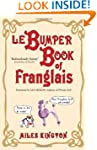 Le Bumper Book of Franglais