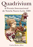img - for Quadrivium: II Premio Internacional de Novela Nuevo Le n 1989 (Spanish Edition) book / textbook / text book