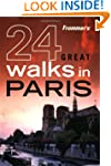 Frommer's 24 Great Walks in Paris