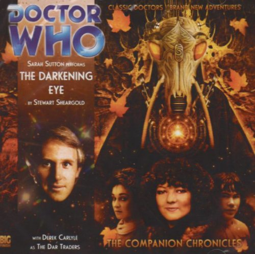 The Darkening Eye (Doctor Who: The Companion Chronicles)