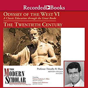 Odyssey of the West VI: A Classic Education through the Great Books: The Twentieth Century | [Timothy B. Shutt, Katherine L. Elkins, Joel F. Richeimer]
