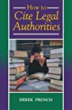 How to Cite Legal Authorities (Blackstone Press)