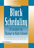 img - for Block Scheduling: Bringing All the Data Together for Continuous School Improvement (Library of Innovations) book / textbook / text book