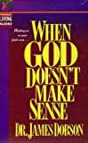 img - for Holding on to your faith even... When God Doesn't Make Sense (Unabridged) book / textbook / text book