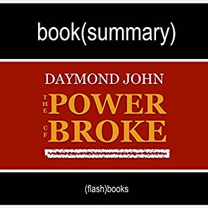 Book Summary: The Power of Broke, by Daymond John Audiobook