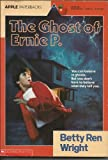 The Ghost of Ernie P. (0590450735) by Wright, Betty Ren