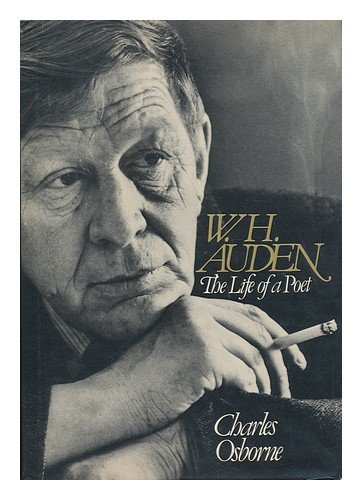 W.H. Auden: The Life of a Poet, Osborne, Charles