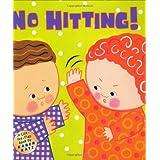 No Hitting!: A Lift-the-Flap Book (Karen Katz Lift-the-Flap Books) ~ Karen Katz