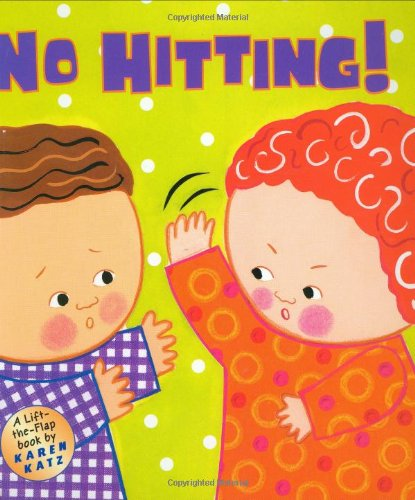 No Hitting!: A Lift-the-Flap Book BUY NOW