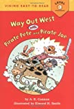 Way Out West with Pirate Pete & Pirate Joe (Viking Easy-To-Read - Level 3 (Hardback))