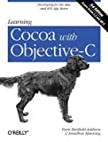 img - for Learning Cocoa with Objective-C: Developing for the Mac and iOS App Stores by Buttfield-Addison, Paris, Manning, Jonathon 3rd (third) Edition (12/31/2012) book / textbook / text book