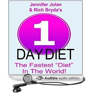 "The 1-Day Diet: The Fastest ""Diet"" in the World! (Unabridged)"