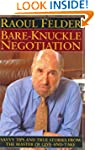 Bare-Knuckle Negotiation: Savvy Tips...